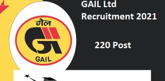 GAIL Ltd Recruitment 2021 : 220 Post for Manager, Senior Engineer