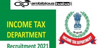 Income Tax Department Recruitment 2021 : 155 Post for Inspector, Tax Asst & MTS