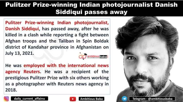 Pulitzer Prize-winning Indian photojournalist Danish Siddiqui passes away