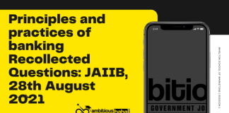 Principles and practices of banking Recollected Questions: JAIIB, 28th August 2021