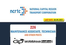 NCRTC Recruitment 2021 : 226 Post for Maintenance Associate, Technician
