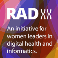 An initiative to empower women leaders in digital health and informatics. - RAD xx