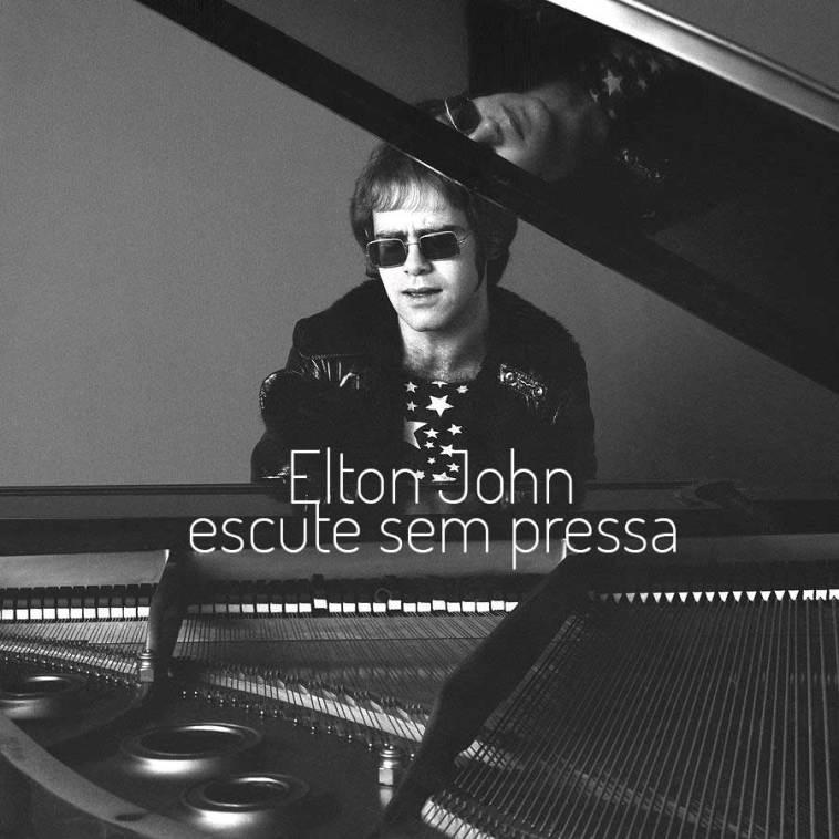 - elton john escute sem pressa playlist ambrosia - Escute sem pressa: Elton John