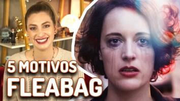 Fleabag – 5 motivos para ver! | Séries | Revista Ambrosia