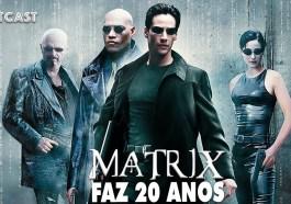 O legado de Matrix em debate no Outcast!   Videocast   Revista Ambrosia