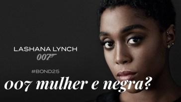 Outcast - 007 será uma mulher negra? | filmes | Revista Ambrosia