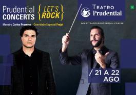 Prudential Concerts Let's Rock vem ao Rio com Frejat e Carlos Prazeres | Agenda | Revista Ambrosia