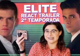 Novos dramas na segunda temporada de Elite! - React Trailer   Séries   Revista Ambrosia
