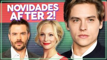Dylan Sprouse e Candice King em After! Novidades de After: Depois da Verdade! | Ali e Aqui | Revista Ambrosia
