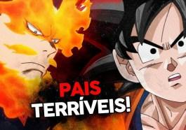 10 piores pais dos animes! | Anime | Revista Ambrosia