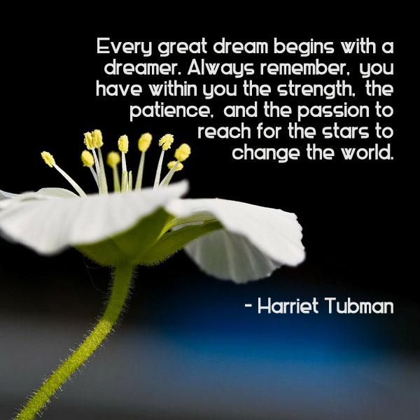Harriet Tubman Quote | Ambuja Yoga