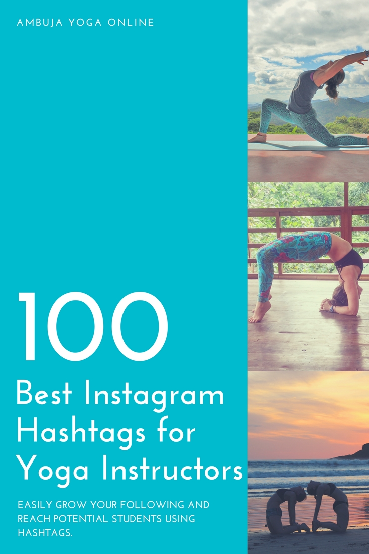 100 of the Best Instagram Hashtags for Yoga Instructors in 2018 d752dd46be9