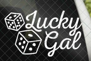 Lucky Gal Dice Vinyl Decal Sticker