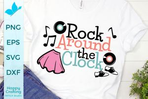 Rock Around The Clock SVG – 50s Theme