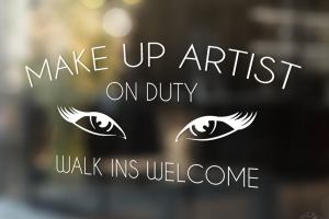 Make Up Artists Walk-Ins Welcome Sign, Beauty Salon sign,