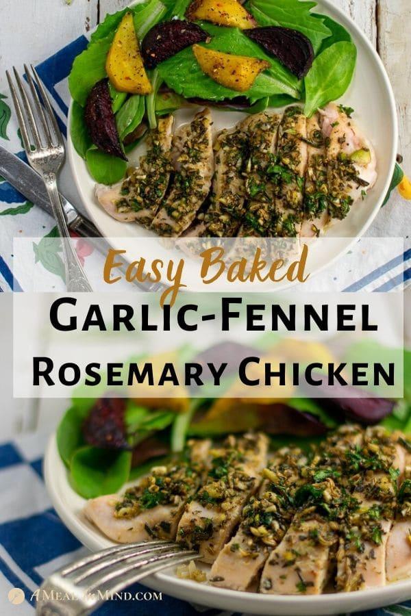 garlic fennel rosemary chicken 2 image pinterest pin