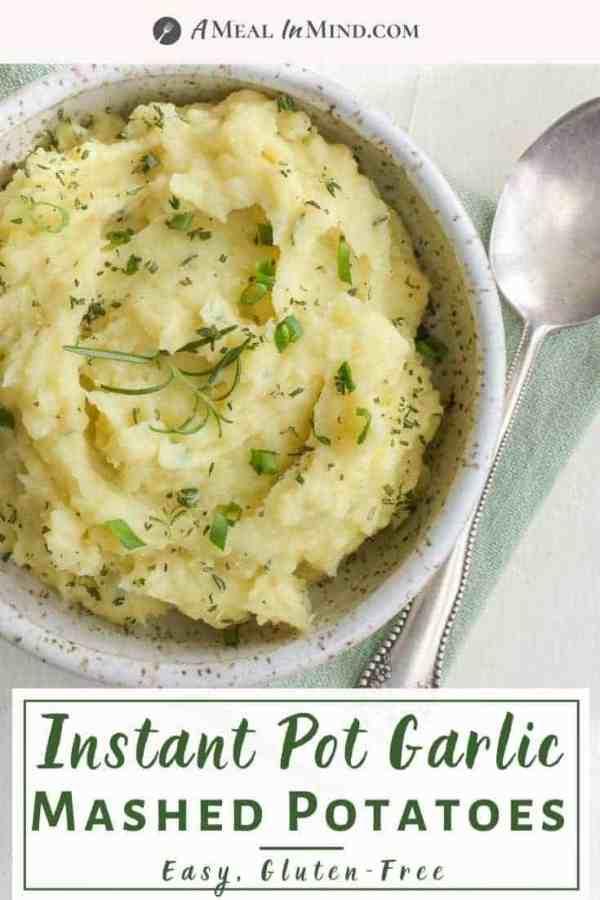 pinterest image of instant pot garlic mashed potatoes