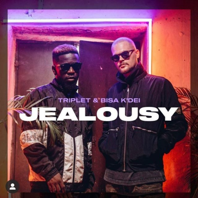Music + Video: Triplet & Bisa Kdei – Jealousy Lyrics