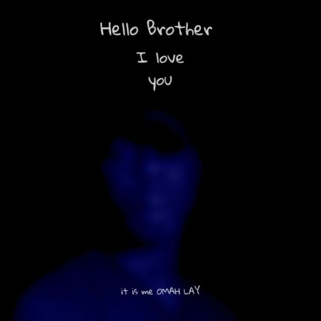 DOWNLOAD Omah Lay – Hello Brother Mp3