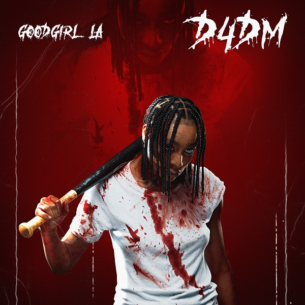DOWNLOAD GoodGirl LA – D4DM Mp3