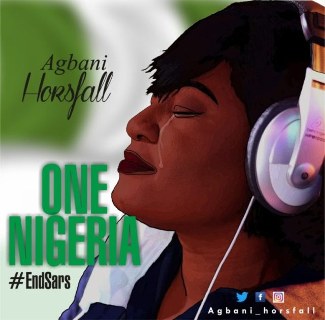 DOWNLOAD Agbani Horsfall – One Nigeria #EndSars Mp3