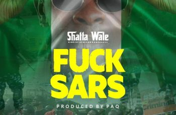 DOWNLOAD Shatta Wale – Fvck Sars Mp3 Audio