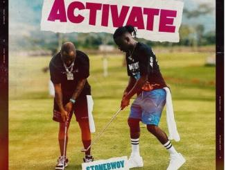 DOWNLOAD Stonebwoy ft Davido – Activate Mp3