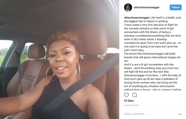 Afia Schwarzenegger Has Made A Firm Decision To Fight For Ghanaian Comedy Industry (1)