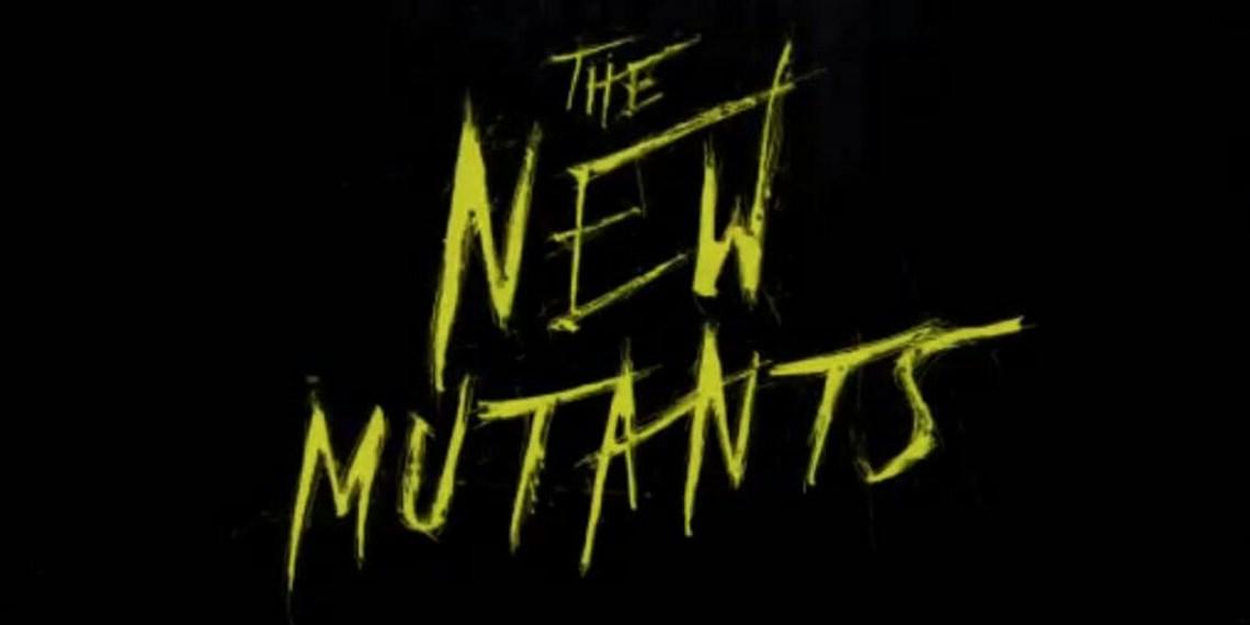 X-MEN系映画『ニュー・ミュータンツ』の最初のトレーラーが公開!