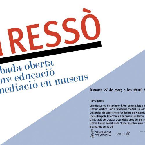 III RESSÒ. Encuentro sobre educación y mediación en museos