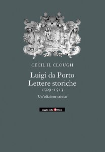 luigi_da_porto_lettere_cecil_clough_angelo_colla