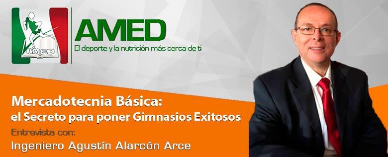 Podcast 02 - Mercadotecnia Básica: Secreto para poner Gimnasios Exitosos con el Ing. Agustín Alarcón