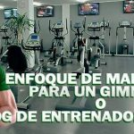 Enfoque de Marketing para un Gimnasio o Blog de Entrenador Personal