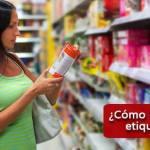 ¿Cómo leer e interpretar las etiquetas nutrimentales?
