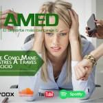 Podcast 353 AMED – Descubre Como Manejar El Estres A Traves Del Ejercicio