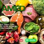 Podcast 365 AMED – 5 Consejos Para Cumplir Con Tu Plan Alimenticio Más Fácilmente