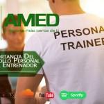 Podcast 374 AMED – La Importancia Del Desarrollo Personal Para El Entrenador