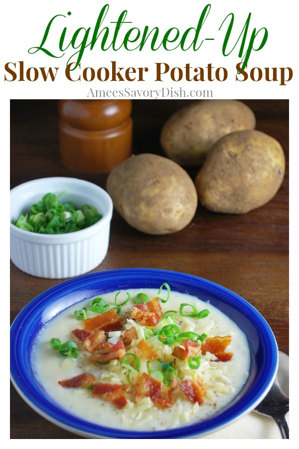 A simple lightened up slow cooker potato soup recipe that's healthy and delicious