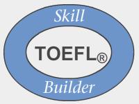 TOEFL SKill Builder
