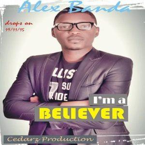 """New Music: """"Im a believer"""" - Alex Banda"""