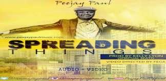 SPREADING THINGS - PEEJAY PAUL [www.AmenRadio.net]