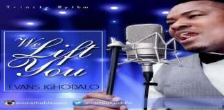 We Lift You - Evans Ighodalo [www.AmenRadio.net]