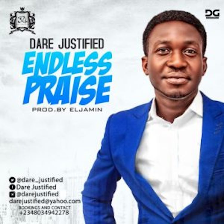 Endless Praise - Dare Justified