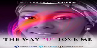 "New Music: ""The Way You Love Me"" - Chedami"