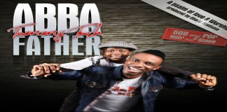 """New Music: """"ABBA FATHER"""" - Tommy Tush"""