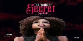 """New Music: """"Asiri(Secret)"""" - Tee Wonder"""
