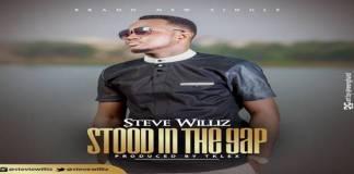 "New Music: ""Stood in the GAP"" - Steve Williz"