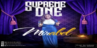 "New Music: ""Supreme One"" - Mirabel"