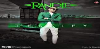 New Music: Testify - Randie