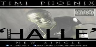 "New Music Video +Audio: ""Shout Halle"" - Timi Phoenix"